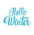 hello winter season text banner white background vector image vector image