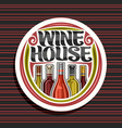 logo for wine house vector image vector image