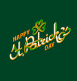 happy saint patrick day greeting card vector image