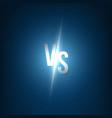 creative of glow versus vector image vector image