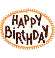happy birthday hand write grunge card vector image