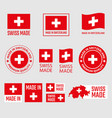 swiss made icon set made in switzerland product vector image vector image