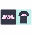 graphic tee shirt design print with styled text vector image vector image
