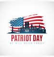 patriot day banner with new york skyline american vector image vector image