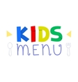 Kids menu logo design template vector image