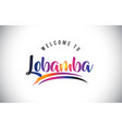 lobamba welcome to message in purple vibrant vector image vector image