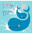 Happy Mothers Day Card with cute whales vector image