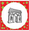 arc de triomphe landmark of europe doodle hand vector image vector image