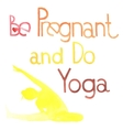 Be pregnant and do yoga vector image