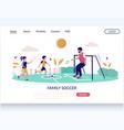 family soccer website landing page design vector image vector image