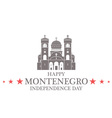 Independence Day Montenegro vector image vector image