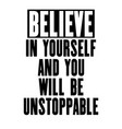 inspiring motivation quote with text believe in vector image