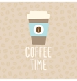 Coffee time Cup to go vector image vector image