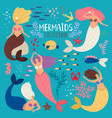 mermaids set mermaid princess ocean girl vector image