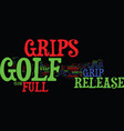 golf grips and full release grips text background vector image vector image