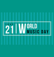 background of world music day collection vector image vector image