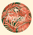 tropical feeling enjoy summer time vector image