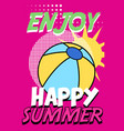 enjoy happy summer banner bright retro pop art vector image