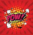 pow comic speech bubble vector image vector image