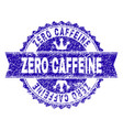 scratched textured zero caffeine stamp seal vector image vector image