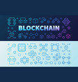 blockchain creative outline banners set vector image