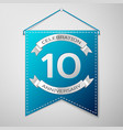 blue pennant with inscription ten years vector image