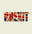 brexit poster uk leaving eu crisis in relations vector image vector image