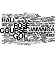 golf in jamaica text background word cloud concept vector image vector image