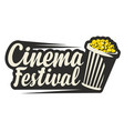 logo for cinema festival with a popcorn vector image