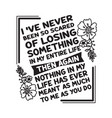 love quote and saying i have never been so scared vector image vector image