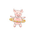 pig is spinning hula hoop funny pig who are vector image