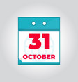 31 october flat daily calendar icon vector image