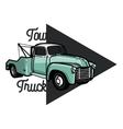 Color vintage car tow truck emblem vector image