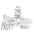 what fruits to add to a fruit basket text word vector image vector image