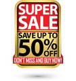 super sale save up to 50 off golden label with vector image vector image