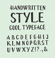handwritten style cool typeface english alphabet vector image