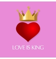 love is king crown heart queen vector image vector image