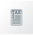 taxes icon line symbol premium quality isolated vector image