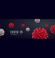 coronavirus covid19-19 global pandemic epidemic vector image vector image