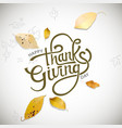 happy thanksgiving day autumn calligraphy and vector image