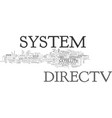what gives directv system an edge text word cloud vector image vector image