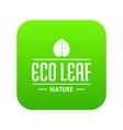 eco organic icon green vector image vector image