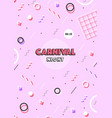 pink carnival poster abstract retro 80s 90s vector image vector image