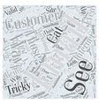 Those Tricky Customers Word Cloud Concept vector image vector image