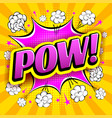 comic speech bubble with expression word pow vector image
