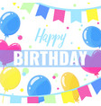 happy birthday design for greeting cards and vector image vector image