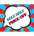 Sale poster with SALE HALF PRICE OFF text vector image