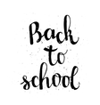 back to school poster with lettering vector image vector image