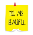 Sticky note you are beautiful vector image