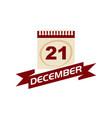 21 december calendar with ribbon vector image vector image